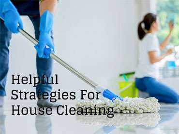 SOME HELPFUL STRATEGIES FOR HOUSE CLEANING AFTER RENOVATION